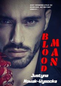 BloodMan - Justyna Nowak-Wysocka - ebook