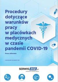 Procedury dotyczące warunków pracy w placówkach medycznych w czasie pandemii COVID-19 - Praca Zbiorowa - ebook