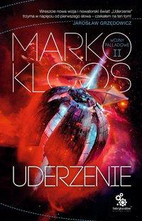 Uderzenie - Marko Kloos - ebook