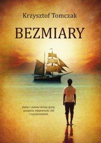 Bezmiary - Krzysztof Tomczak - ebook