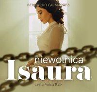 Niewolnica Isaura - Bernardo Guimarães - audiobook