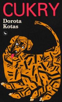 Cukry - Dorota Kotas - ebook