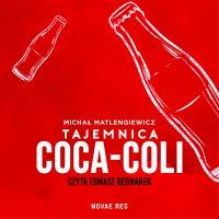 Tajemnica Coca-Coli - Michał Matlengiewicz - audiobook