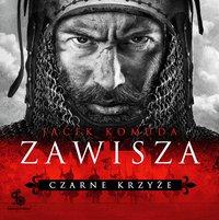 Zawisza. Czarne Krzyże - Jacek Komuda - audiobook