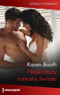 Najkrótszy romans świata - Karen Booth - ebook
