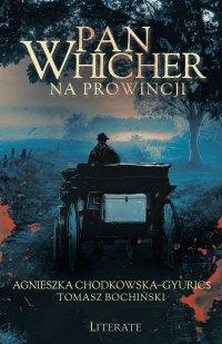 Pan Whicher na prowincji - Agnieszka Chodkowska–Gyurics - ebook