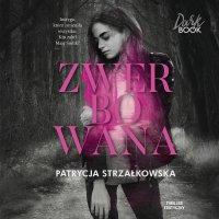 Zwerbowana - Patrycja Strzałkowska - audiobook