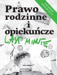 Last Minute Prawo rodzinne i opiekuńcze - Anna Gólska - ebook