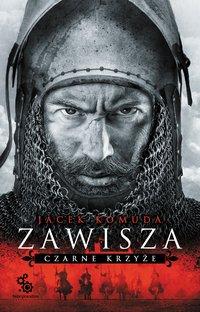 Zawisza. Czarne krzyże - Jacek Komuda - ebook