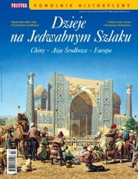 Pomocnik Historyczny. Dzieje na Jedwabnym Szlaku 2/2021 - Opracowanie zbiorowe - eprasa