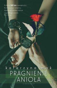 Pragnienie anioła - Katarzyna Mak - ebook