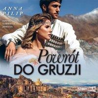 Powrót do Gruzji - Anna Pilip - audiobook