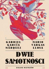 Dwie samotności. Dialog mistrzów - Mario Vargas Llosa - ebook