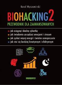 Biohacking 2 - Karol Wyszomirski - ebook