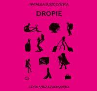 Dropie - Natalka Suszyńska - audiobook