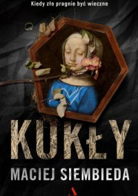 Kukły - Maciej Siembieda - ebook