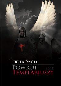 Powrót templariuszy - Piotr Zych - ebook