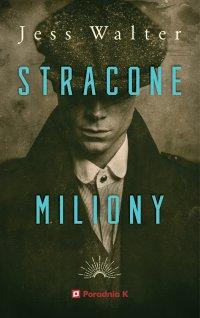 Stracone miliony - Jess Walter - ebook