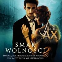 Smak wolności - Joanna Jax - audiobook