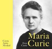 Maria Curie - Ewa Curie - audiobook
