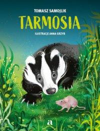 Tarmosia - Tomasz Samojlik - audiobook