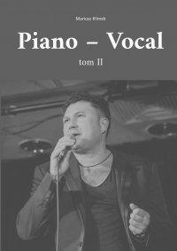 Piano - Vocal. Tom ll - dr hab. Mariusz Klimek - ebook