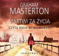 Martwi za życia - Graham Masterton - audiobook