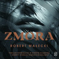 Zmora - Robert Małecki - audiobook