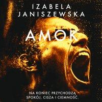 Amok - Izabela Janiszewska - audiobook