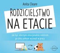 Rodzicielstwo na etacie - Anita Cleare - audiobook