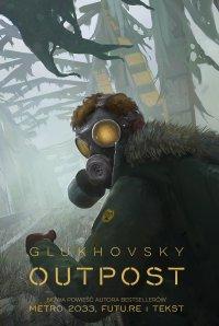 Outpost - Dmitry Glukhovsky - ebook