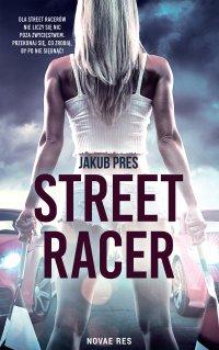 Street racer - Jakub Pres - ebook
