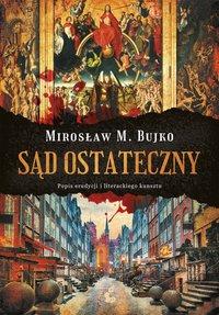 Sąd Ostateczny - Mirosław M. Bujko - ebook
