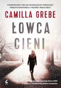 Łowca cieni - Camilla Grebe - ebook