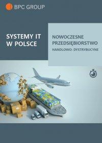 Systemy It w Polsce. Nowoczesne przedsiębiorstwo handlowo-dystrybucyjne - Opracowanie zbiorowe - ebook