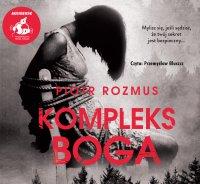 Kompleks Boga - Piotr Rozmus - audiobook