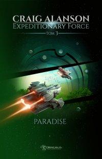 Expeditionary Force. Tom 3. Paradise - Craig Alanson - ebook