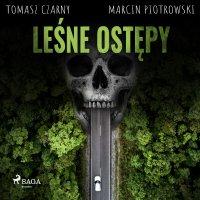 Leśne ostępy - Tomasz Czarny - audiobook