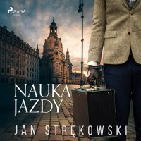 Nauka jazdy - Jan Strękowski - audiobook