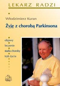 Żyję z chorobą Parkinsona - Włodzimierz Kuran - ebook