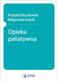 Opieka paliatywna - Aniela Adamczyk - ebook