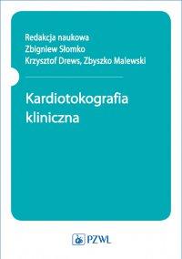 Kardiotokografia kliniczna - Zbigniew Słomko - ebook