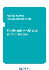 Powikłania w chirurgii jamy brzusznej - Jan Kulig - ebook