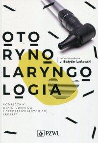 Otorynolaryngologia - Bożydar Latkowski - ebook