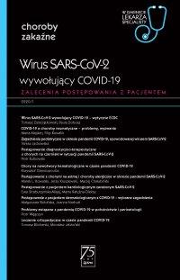 W gabinecie lekarza specjalisty. Choroby zakaźne. Wirus SARS-CoV-2 wywołujący COVID-19 - Praca zbiorowa - ebook