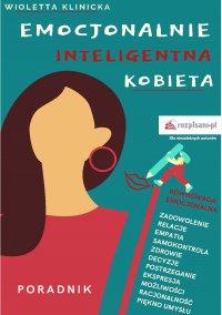 Emocjonalnie inteligentna kobieta - Wioletta Klinicka - ebook