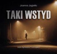 Taki wstyd - Joanna Jagiełło - audiobook