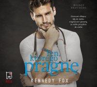 Ten, którego pragnę. Tom 1 - Kennedy Fox - audiobook