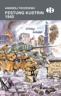 Festung Küstrin1945 - Andrzej Toczewski - ebook