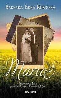 Maria - Barbara Iskra-Kozińska - ebook
